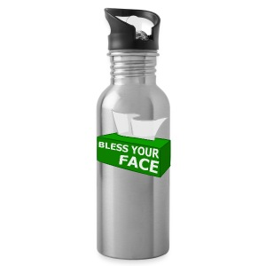 BLESS YOUR FACE - Water Bottle