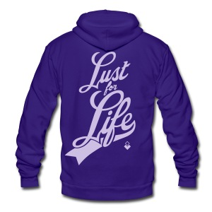 Lust For Life  - T-Shirt - Unisex Fleece Zip Hoodie by American Apparel