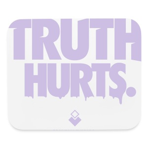 Truth Hurts - Crewneck - Mouse pad Horizontal