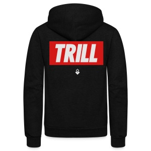 TRILL - BrandNuThreads.com - Unisex Fleece Zip Hoodie by American Apparel