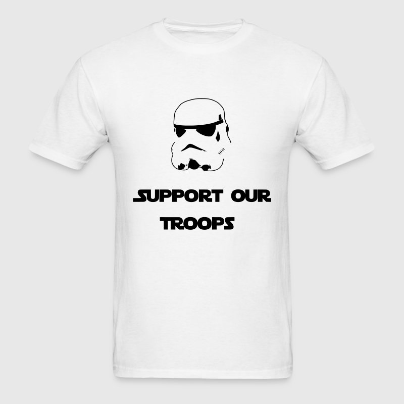 Support Our Troops (Stormtrooper) T-Shirts - Men's T-Shirt