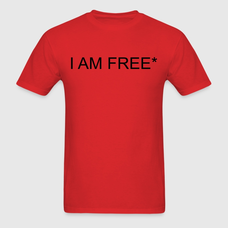 I AM FREE* T-Shirts - Men's T-Shirt