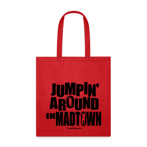 Jumpin' Around in MadTown! - Tote Bag
