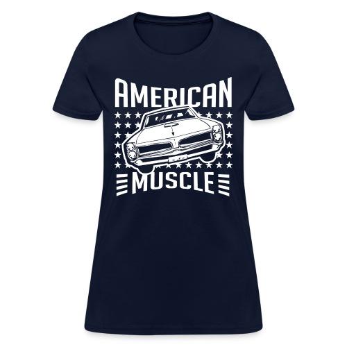 Pontiac GTO American Muscle - Women's T-Shirt