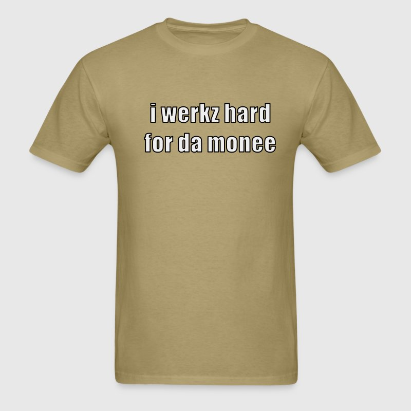Khaki i werkz hard Men - Men's T-Shirt