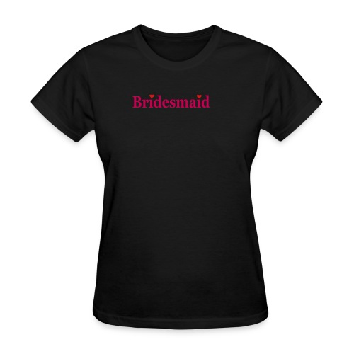 Bridesmaid - Black with Hot Pink - Women's T-Shirt