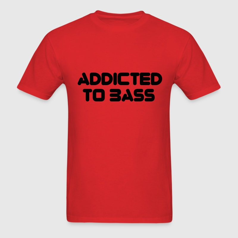 Red Addicted To Bass T-Shirts - Men's T-Shirt