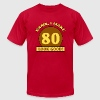 Sexy 80th Birthday - Men's T-Shirt by American Apparel
