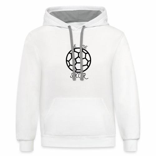 Live Love Soccer - Contrast Hoodie