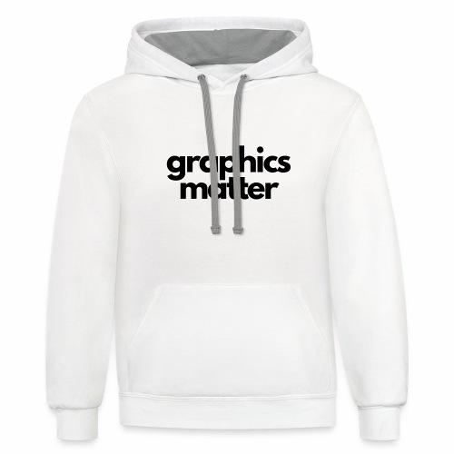 graphics matter-black - Contrast Hoodie