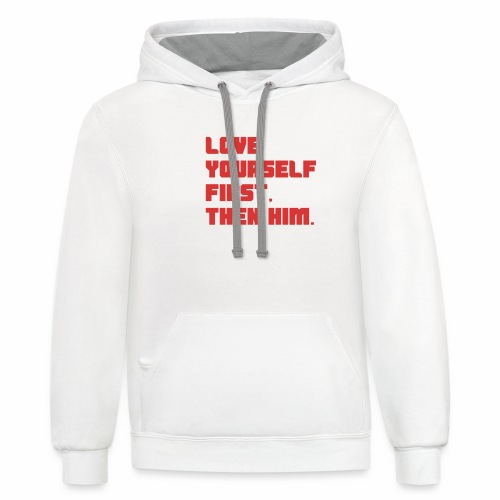 Love Yourself First - Contrast Hoodie