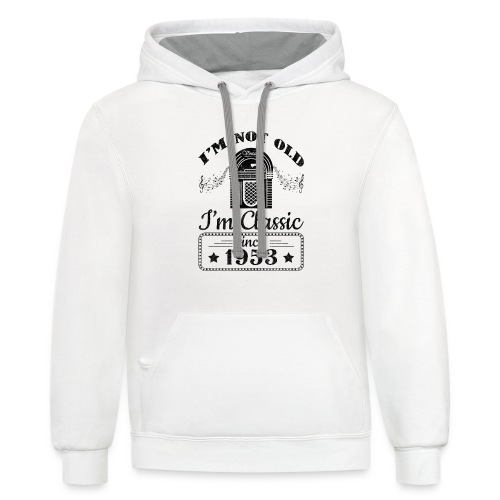 Not Old Classic Jukebox Since 1953 - Contrast Hoodie