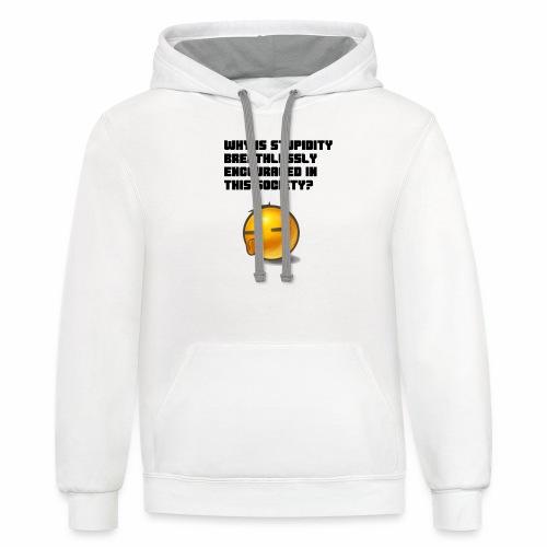 Breathless Stupidity - Contrast Hoodie
