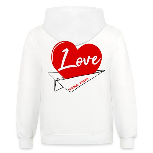 Love take away - Unisex Contrast Hoodie