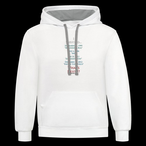 Survived... Whats Next? - Unisex Contrast Hoodie