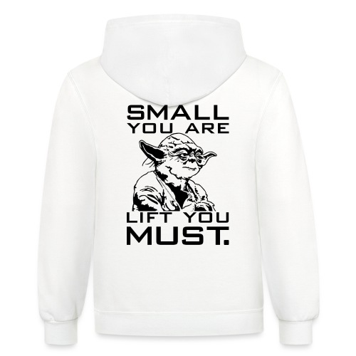 Small You Are Gym Motivation - Contrast Hoodie