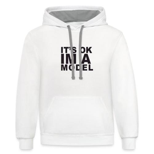 I'm A Model - Unisex Contrast Hoodie