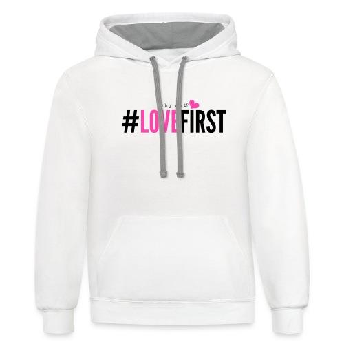Pink and black lettering LoveFirst Tee - Unisex Contrast Hoodie