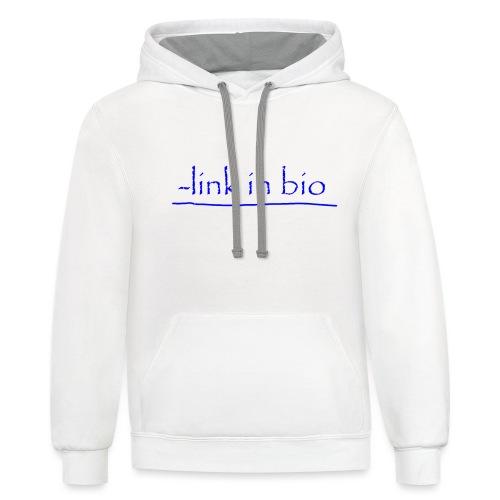 Link In Bio - Unisex Contrast Hoodie