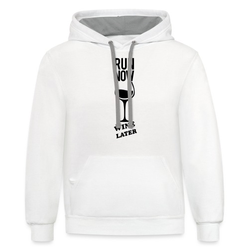 Run Now Gym Motivation - Contrast Hoodie