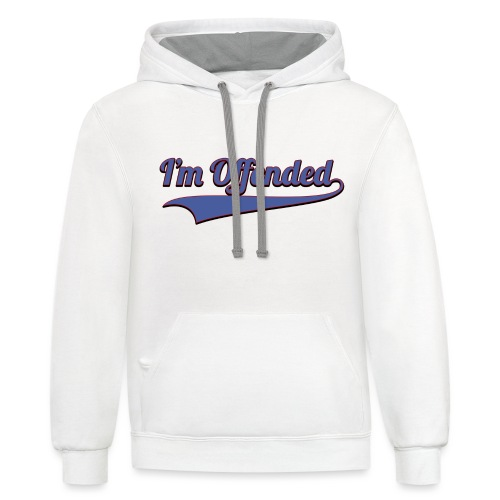 I'm Offended Sweater - Unisex Contrast Hoodie