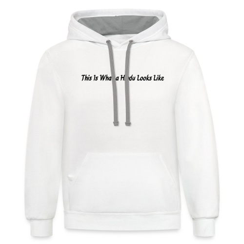this is what a hindu looks like - Contrast Hoodie