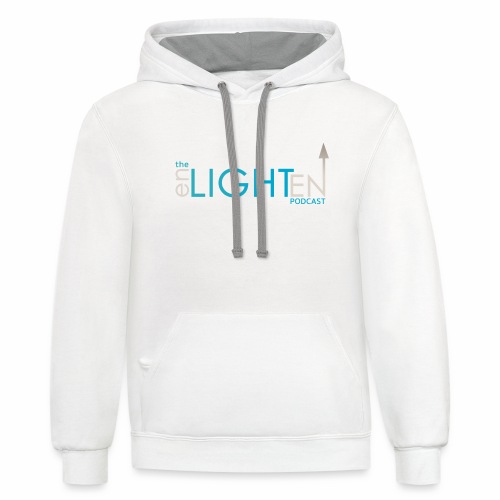 The enLIGHTenUP Podcast - Unisex Contrast Hoodie