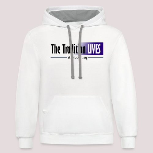 The Tradition Lives - Unisex Contrast Hoodie