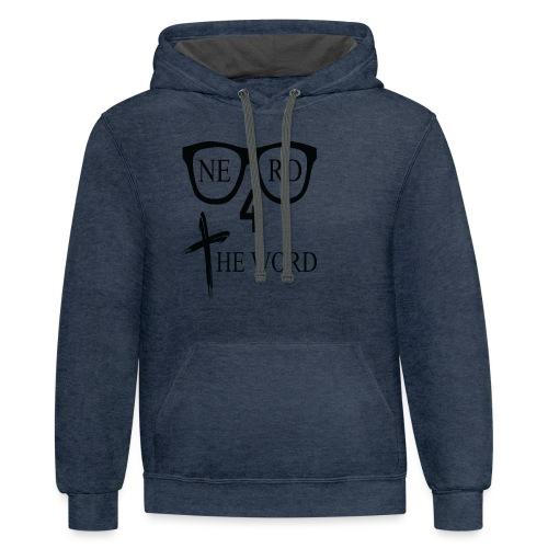 Nerd 4 The Word Design png - Contrast Hoodie