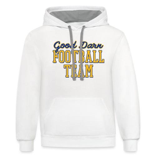 Good Darn Football Team - Contrast Hoodie