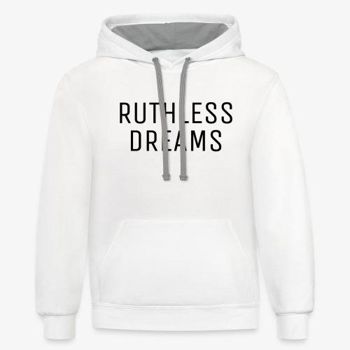 Ruthless Dreams - Contrast Hoodie
