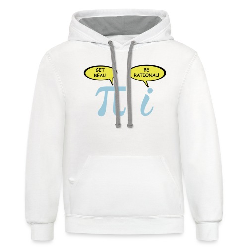 Get real Be rational - Unisex Contrast Hoodie