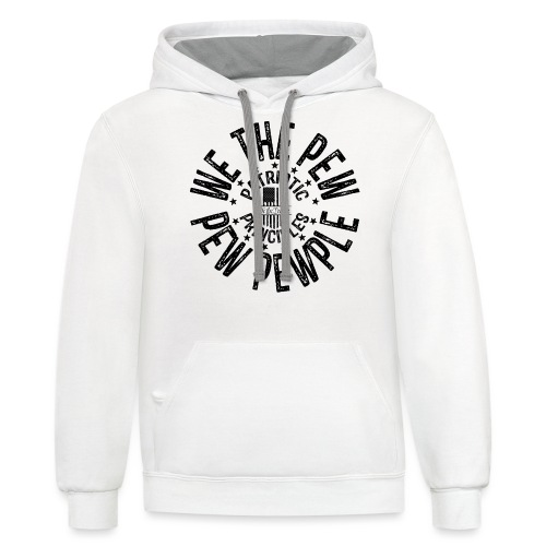 OTHER COLORS AVAILABLE WE THE PEW PEW PEWPLE B - Contrast Hoodie