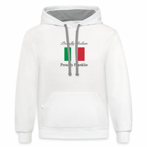 Proudly Italian, Proudly Franklin - Unisex Contrast Hoodie