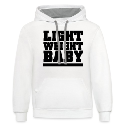 Light Weight Baby Gym Motivation - Contrast Hoodie