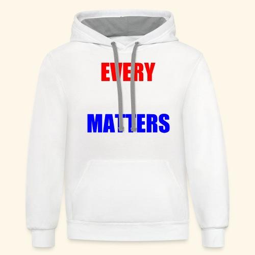 every vote matters - Unisex Contrast Hoodie