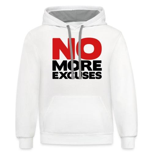 No More Excuses - Unisex Contrast Hoodie