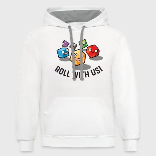 roll with us fantasy dice gamer gift - Unisex Contrast Hoodie