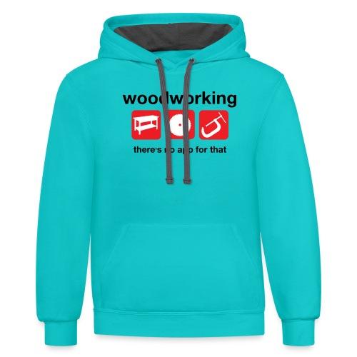 Woodworking - Unisex Contrast Hoodie