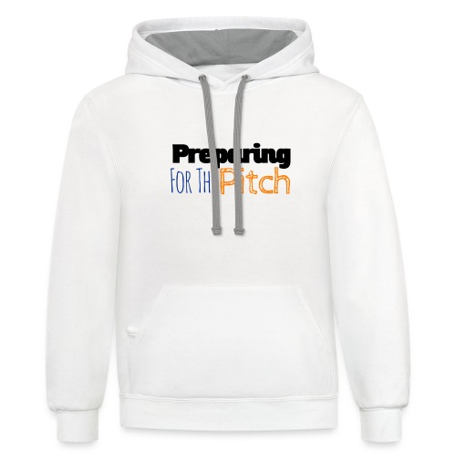 Preparing For The Pitch - Contrast Hoodie