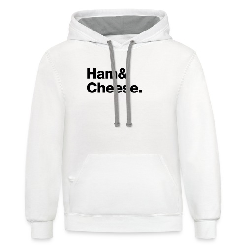 Ham & Cheese. - Unisex Contrast Hoodie