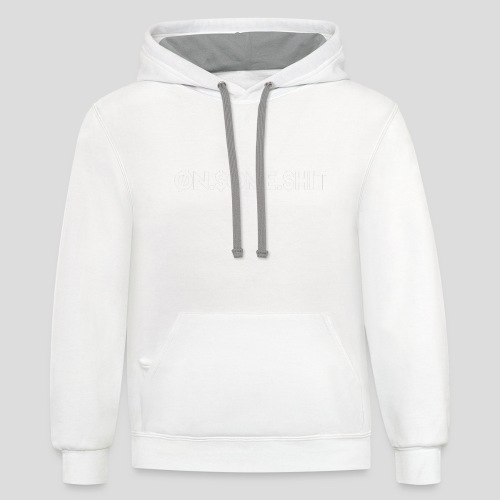 ON SOME SHIT Logo (White Logo Only) - Contrast Hoodie