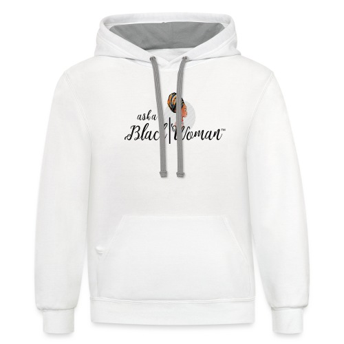 Official Ask A Black Woman Solo Show Products - Unisex Contrast Hoodie