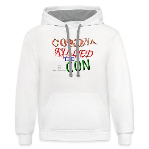 Corona Killed the Con - Unisex Contrast Hoodie