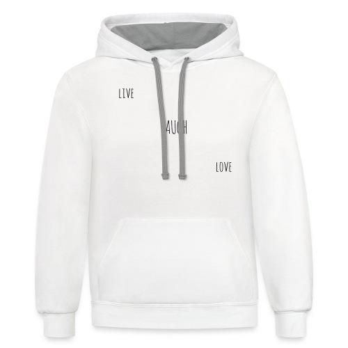 Live Laugh Love - Unisex Contrast Hoodie