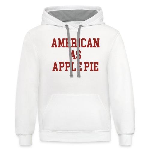 American as Apple Pie - Unisex Contrast Hoodie