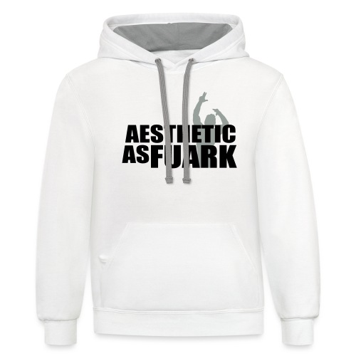 Zyzz Aesthetic as FUARK - Contrast Hoodie