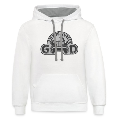 Life Is Really Good Jeep - Contrast Hoodie