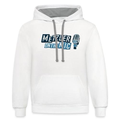 Metzler on the Mic - Unisex Contrast Hoodie