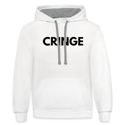 Cringe - Unisex Contrast Hoodie